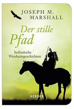 Der stille Pfad - Joseph M. Marshall