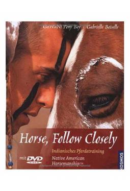 Horse follow closely - Indianisches Pferdetraini..
