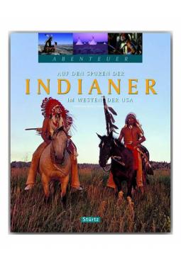 Auf den Spuren der Indianer