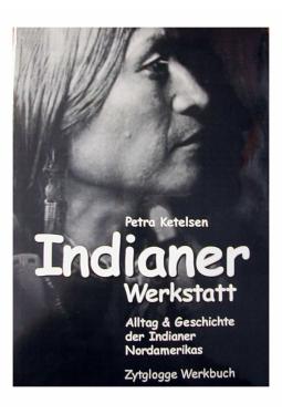 Indianer Werkstatt