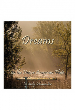 Andy Schumacher - CD Dreams, on the nativ americ..