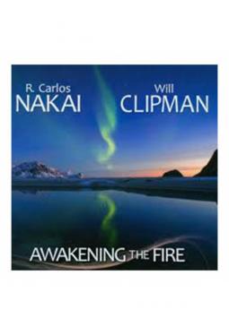 Nakai & Clipman Awakening the Fire