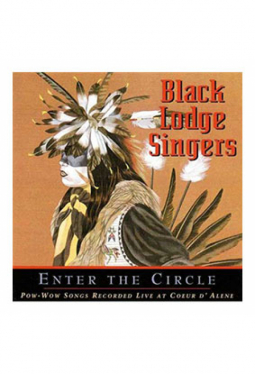 Pow Wow Songs - Black Lodge Singers, Enter the C..