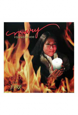 Youngblood Mary - Feed the Fire