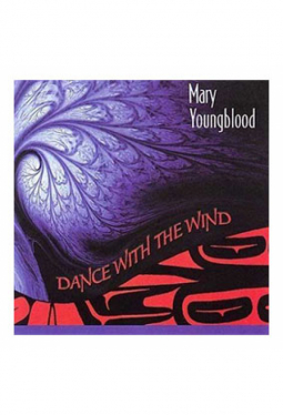 Youngblood Mary - Dance With The Wind
